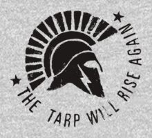 Tarpa - The Tarp Will Rise Again (black design) by motiv