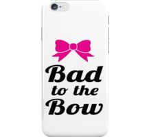 Bad To The Bow Cheer Art iPhone Case/Skin