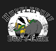 Hufflepuff Don't Care by Snellby