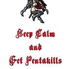 Katarina; Keep Calm and Get Pentakills by SexehTaco