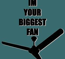 Im your Biggest fan by mamisarah