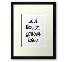 Cool Happy Genius Hero Framed Print