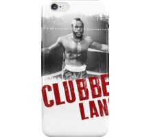 Clubber Lang iPhone Case/Skin