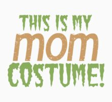 This is my MOM Costume by jazzydevil