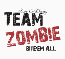 Team Zombie - TEE by Rachel  Higginson