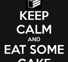 keep calm and eat some cake by jen7angel