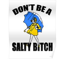 Salty Bitch Poster