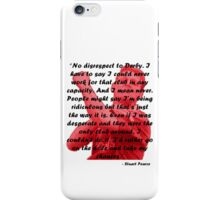 Stuart Pearce Derby Quote iPhone Case/Skin