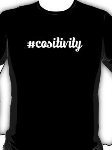 #cositivity T-Shirt