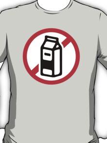 No milk - no dairy T-Shirt