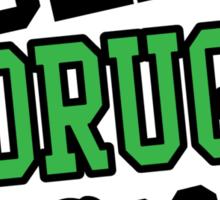 Sex, Drugs & Broccoli Sticker