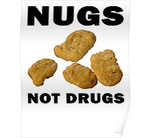 Nugs Not Drugs Poster