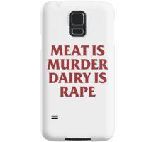MEAT IS MURDER Samsung Galaxy Case/Skin