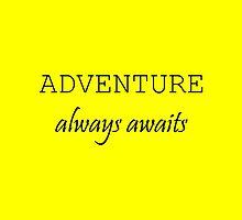 Adventure Always Awaits by starcloudsky