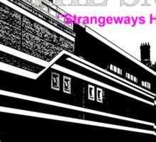 Strangeways Sticker