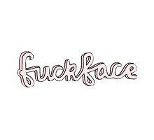 ♥ fuckface ♥ by toxicirwin