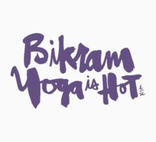 Bikram Yoga is Hot by finnllow