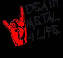 Death Metal 4 Life Design by Style-O-Mat