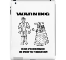 These are NOT the droids you are looking for! iPad Case/Skin