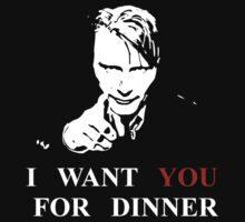 Hannibal wants you for dinner by FandomizedRose