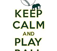 Keep Calm and Play Ball - Oakland by canossagraphics