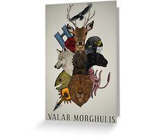 Valar Morghulis (Game of Thrones) Greeting Card