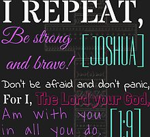 Joshua 1:9 Bible Quote by MorganBailey
