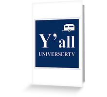 Y'all Universerty Greeting Card