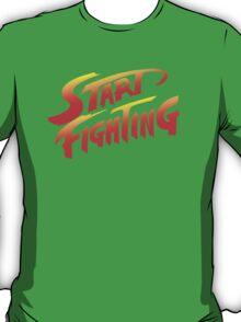 Start Fighting T-Shirt