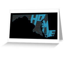Maryland HOME state design Greeting Card