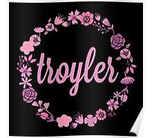 Troyler Flower Crown Poster
