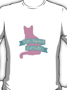 Cats Against Cat Calls Pastel T-Shirt