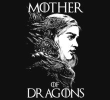 Mother of Dragons by SpicyMonocle