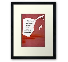 """There was nothing to fear and nothing to doubt"" - Radiohead - light Framed Print"