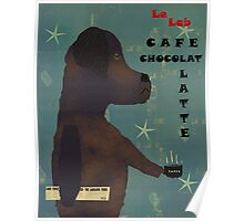 le lab cafe cocolate Poster
