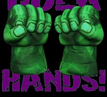 HULK HANDS!!!!! by thebarnowl