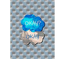 Okay? Okay Photographic Print