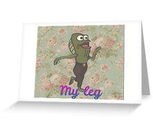 "Floral ""My Leg"" Spongebob Greeting Card"
