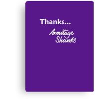 Thanks... Armitage Shanks Canvas Print