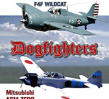 Dogfighters: F4F vs A6M by Mil Merchant