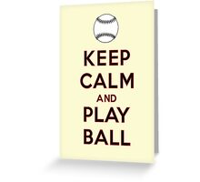 Keep Calm and Play Ball - San Francisco Greeting Card