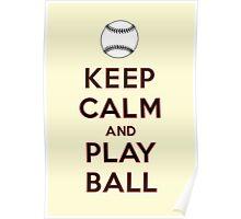 Keep Calm and Play Ball - San Francisco Poster