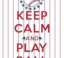 Keep Calm and Play Ball - Philadelphia by canossagraphics