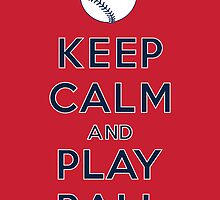 Keep Calm and Play Ball - Boston by canossagraphics