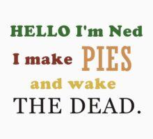 Ned the Piemaker by Alrescha