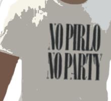 NO PIRLO NO PARTY Sticker