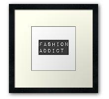 Fashion Addict Framed Print