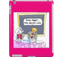 Silly Rabbit.....It's The Grammar Police iPad Case/Skin