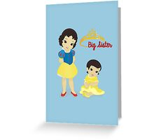 Being A Big Sister Is A Royal Responsibility Greeting Card