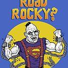Road Rocky! by jkilpatrick